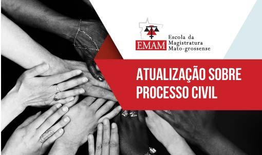 CURSO DE ATUALIZAÇÃO SOBRE PROCESSO CIVIL