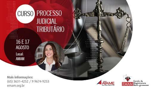 CURSO DE PROCESSO JUDICIAL TRIBUTÁRIO